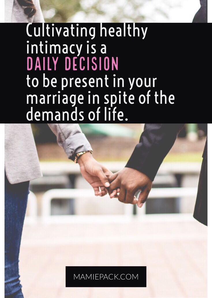 Build deep and meaningful intimacy in your marriage.  Keep up your sex and intimacy in three simple ways. #marriageadvice #intimacy #married
