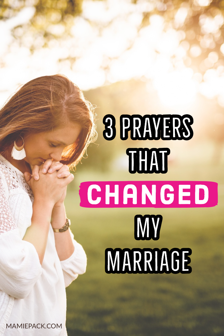 3 powerful prayers for marriage that helped me be a better wife.  A a military wife, I learned prayer is a vital part of marriage. #prayer #marriageadvice