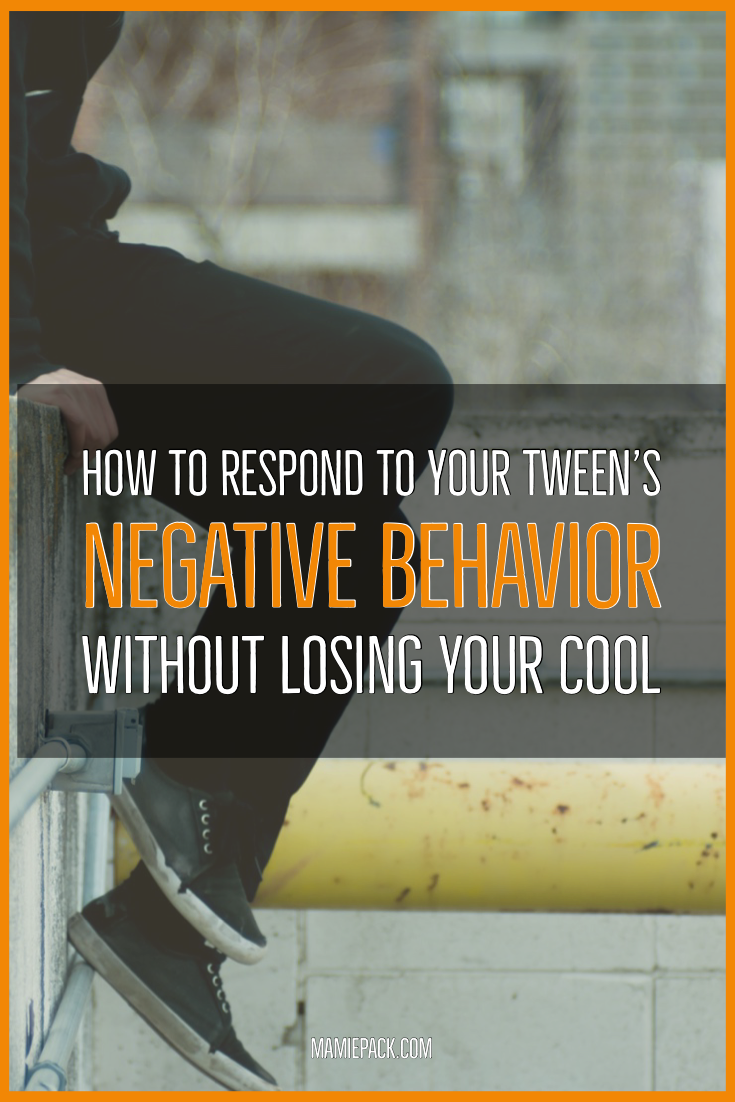 tween's negative behavior