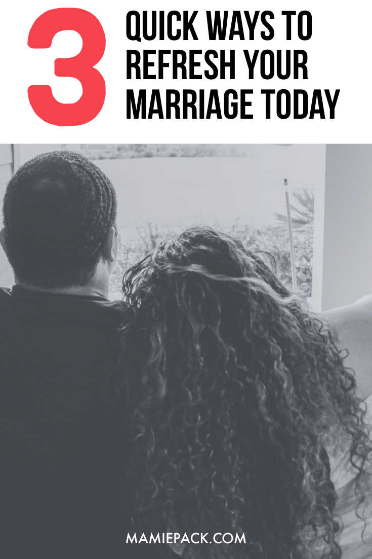 Building a healthy marriage is simple when we identify wasy to refresh our marriage.  Taking time to connect with your spouse in these 3 ways. #marriageadvice #marriage #relationshipadvice