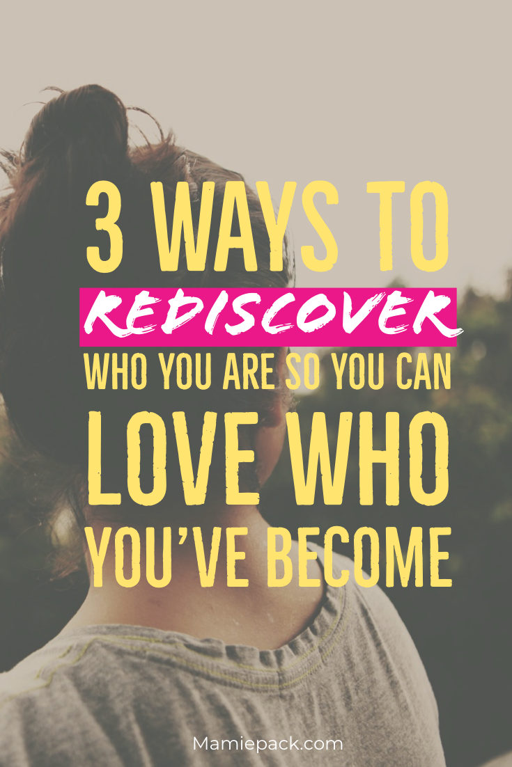 rediscover who you are