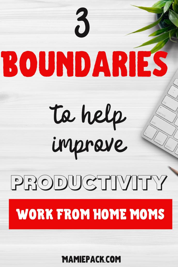 #boundaries #productivity #entreprenuer #momboss #workfromhome