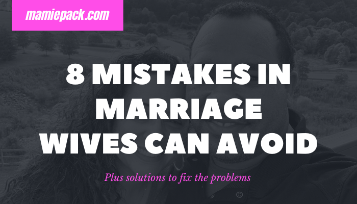 mistakes in marriage